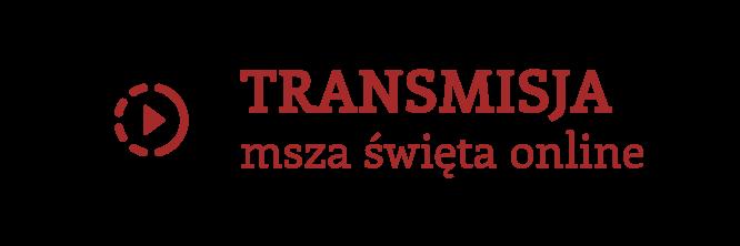 Transmisja | msza święta online